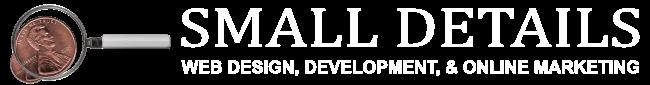 Small Details Website Design, Development, SEO, Social Media Marketing